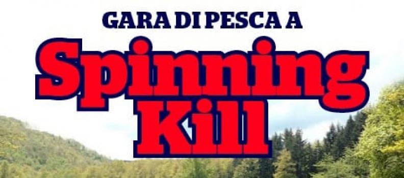 Gara di Pesca a Spinnin Kill